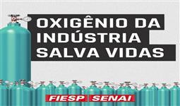 Oxigênio da indústria salva vidas