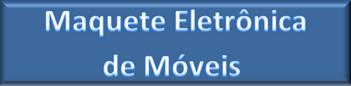 BTN_FIC_Maquete Eletrônica de Móveis