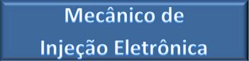 Mecânico de Injeção Eletrônica