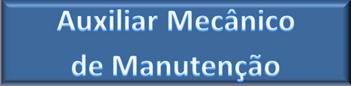 BTN_FIC_Auxiliar Mecânico de Manutenção